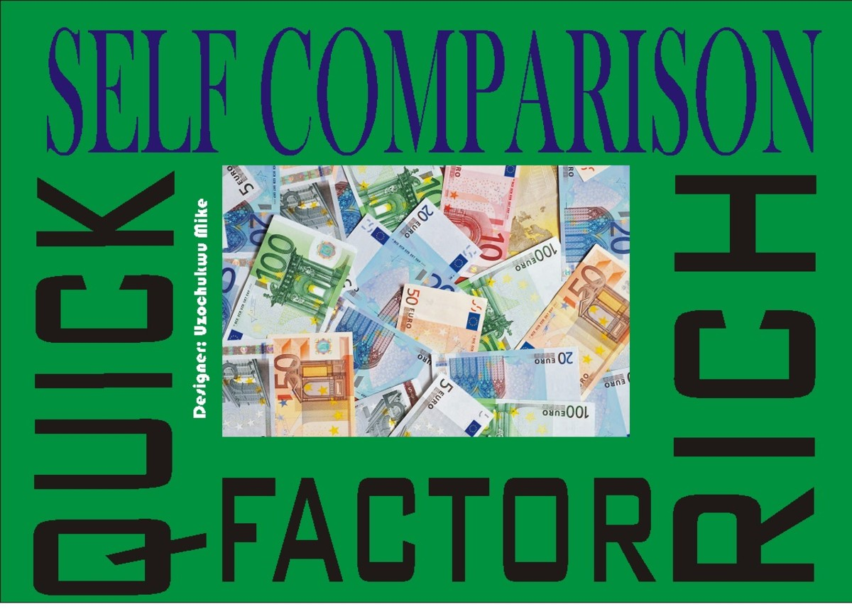 Self comparison as one of the causes of get rich quick syndrome.
