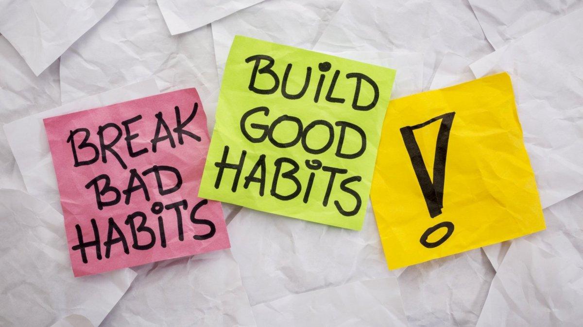 Build Good & Break Bad habits