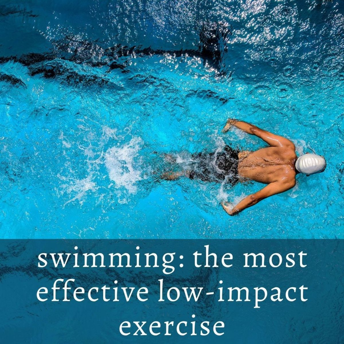 Swimming is the most effective low impact exercise, suitable for people with bad knees