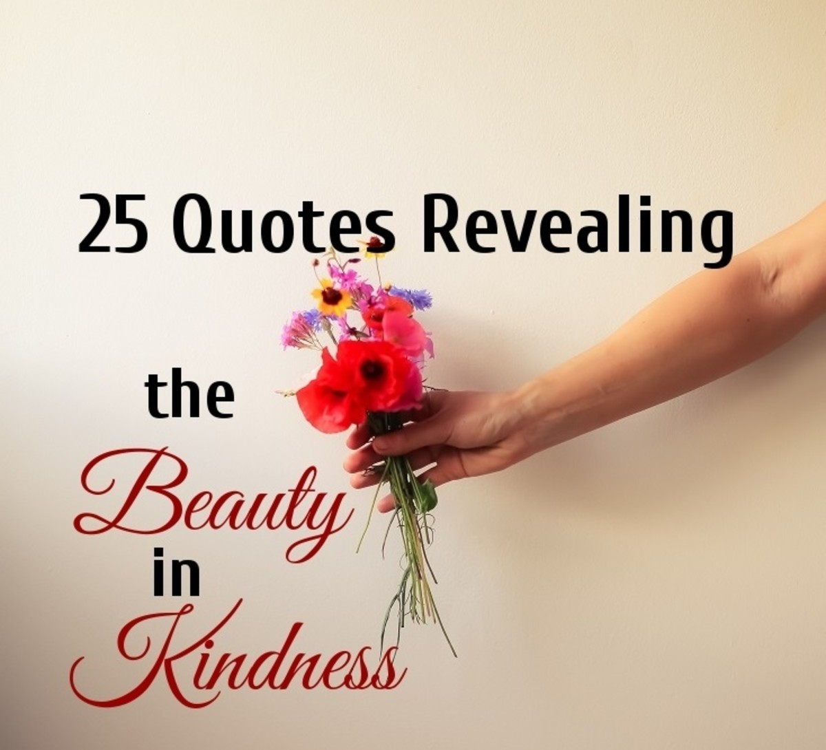 A sense of beauty exudes from every act of kindness.