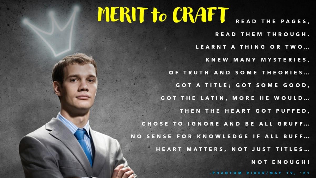 Merit-o-craft --- Meritocrat