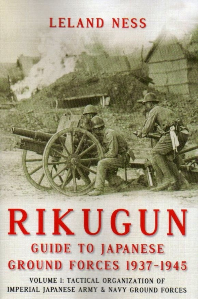 Rikugun: Guide to Japanese Ground Forces, 1937-1945, Volume 1 Review