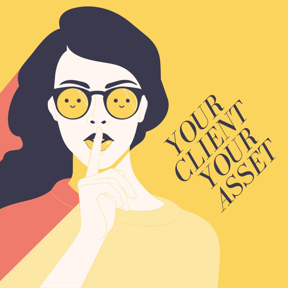 Your Client Your Asset