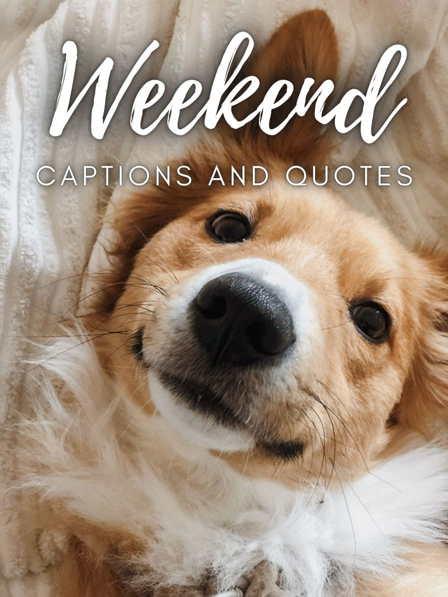Weekend Quotes and Caption Ideas