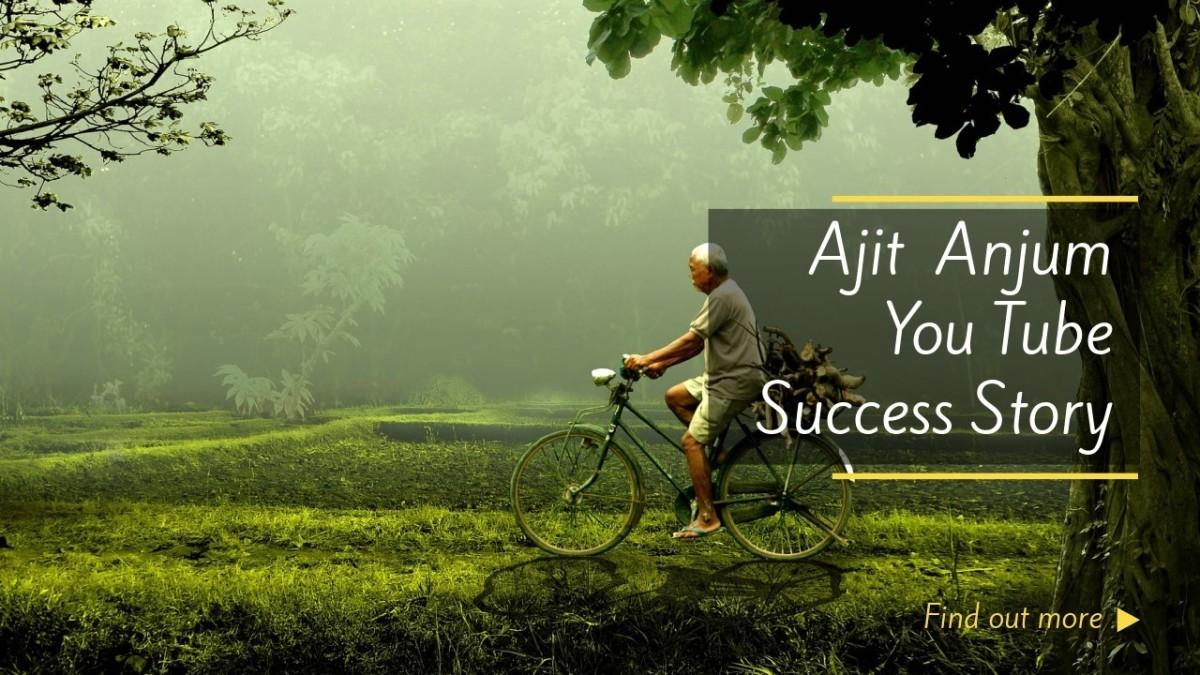 Success Story Ajit Anjum