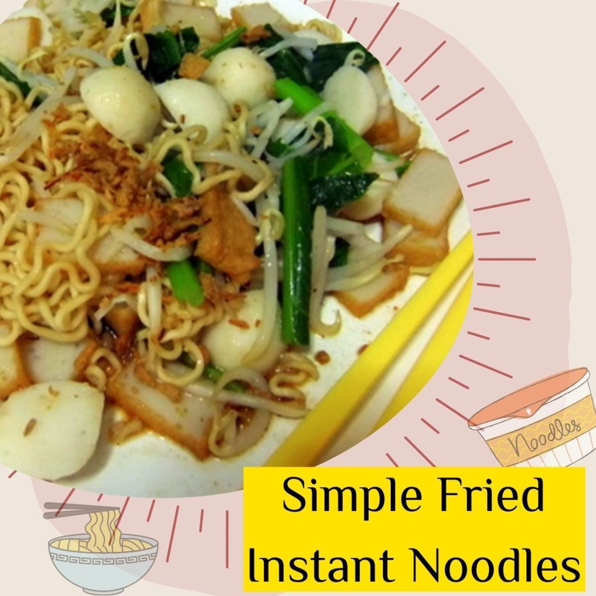 Learn how to make easy fried noodles using instant noodles