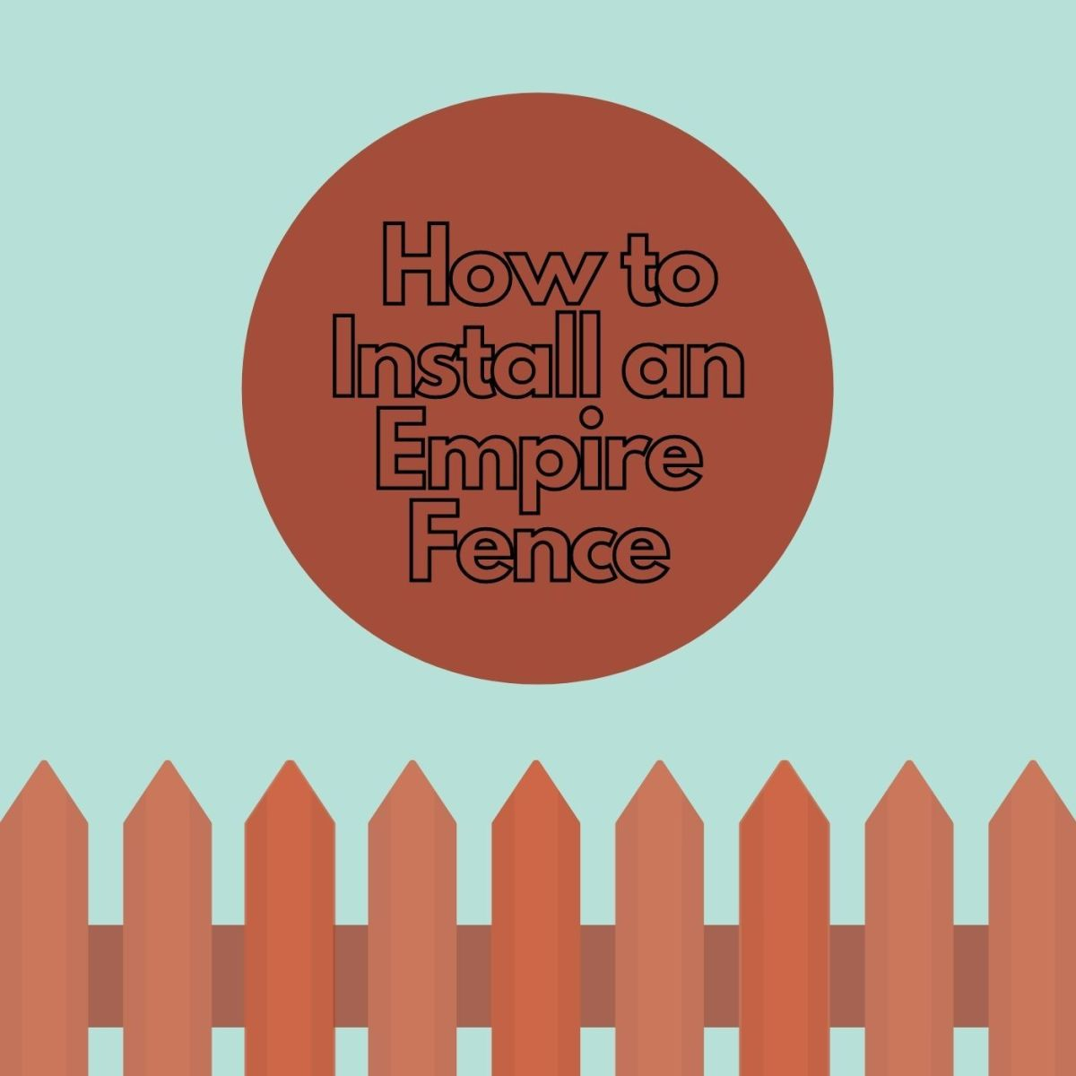 Installing a fence doesn't have to be difficult!