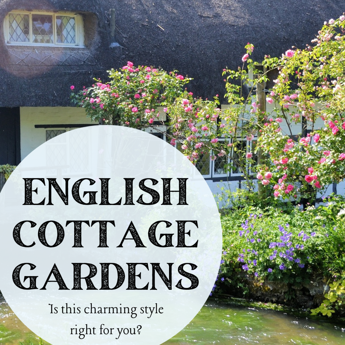 How to Decide If an English Cottage Garden Is Right for You