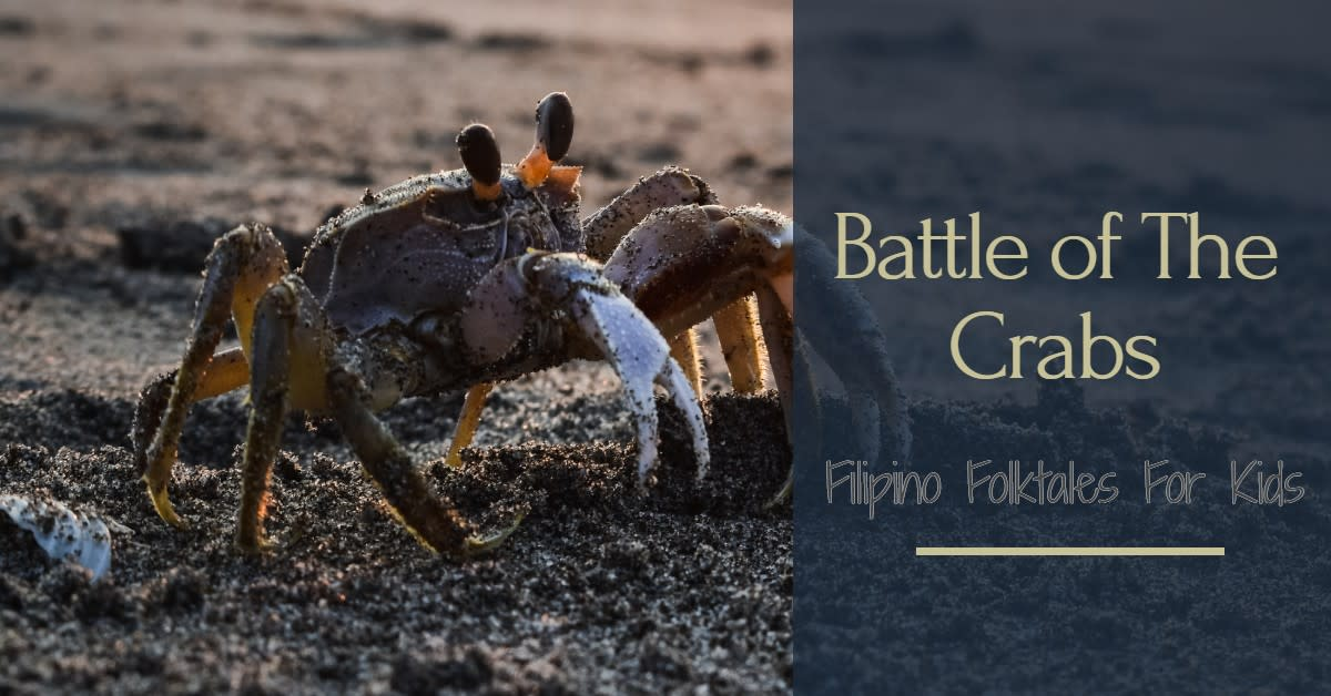 Filipino Folktales For Kids Battle of the Crabs