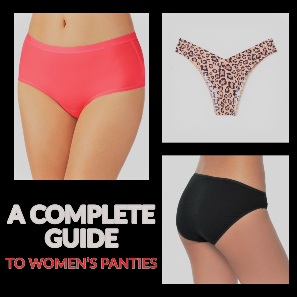 A Complete Guide to Women's Panties.