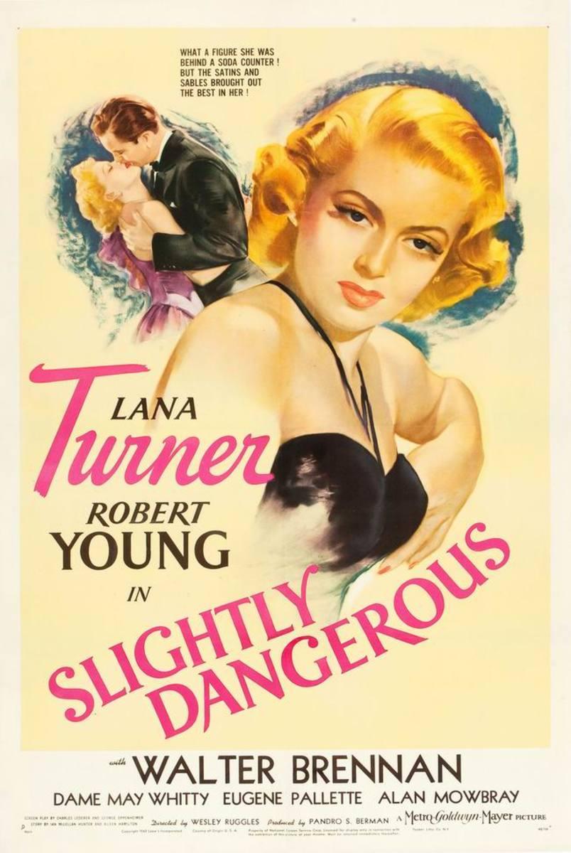 Slightly Dangerous (1943)