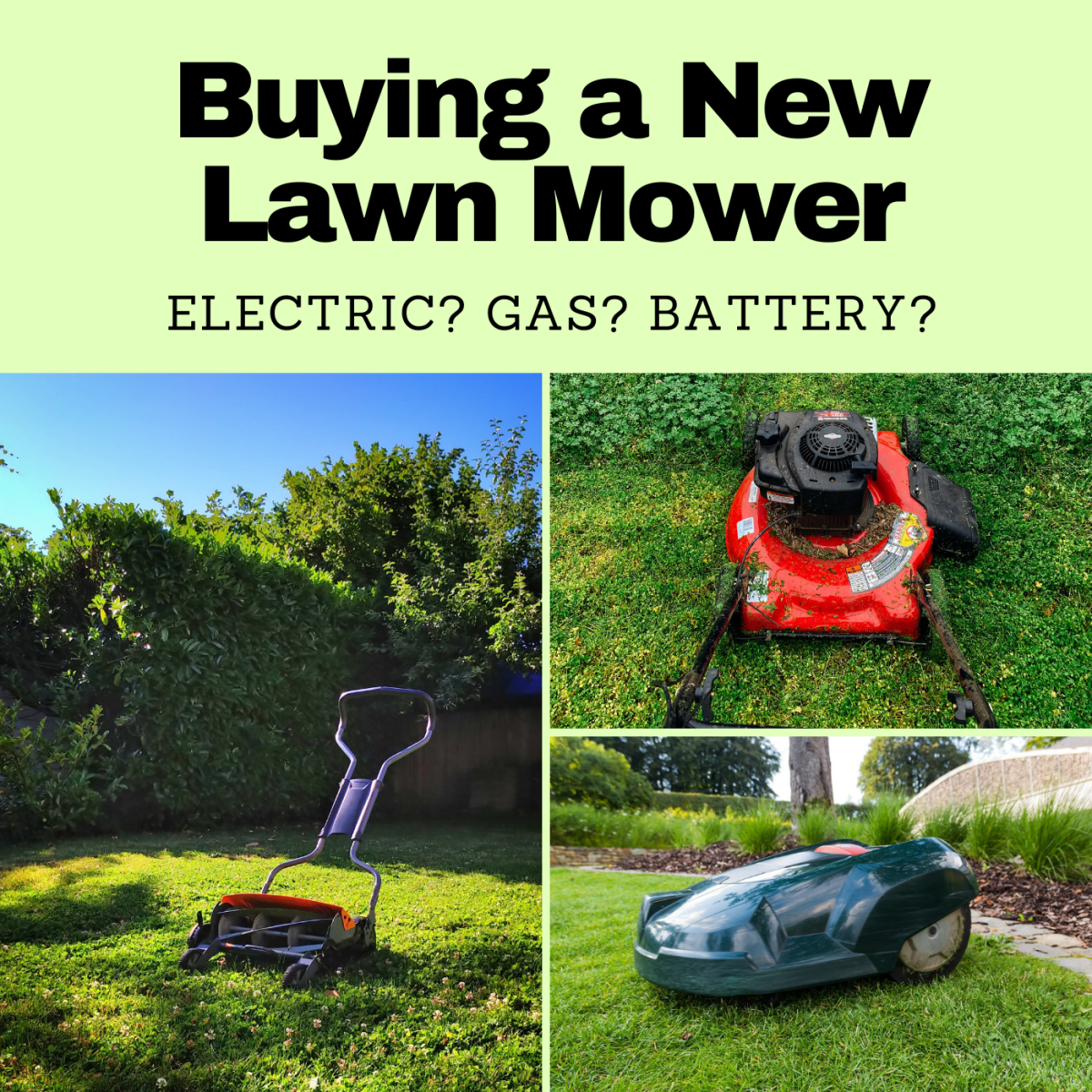 Which kind of lawn mower will best suit your needs?