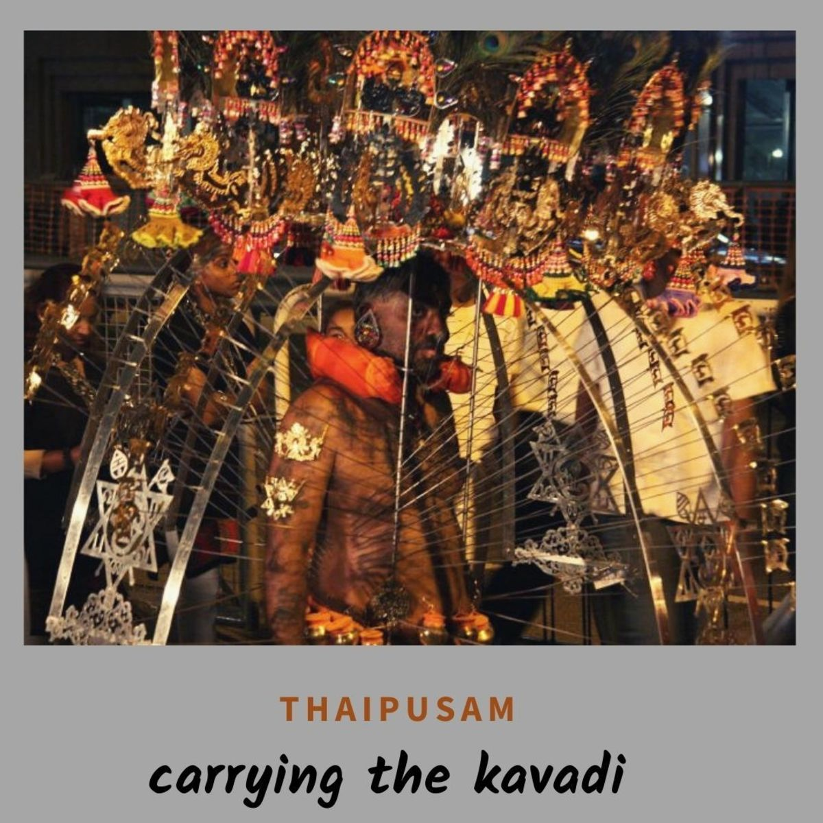 Carrying Kavadi during Thaipusam Celebration