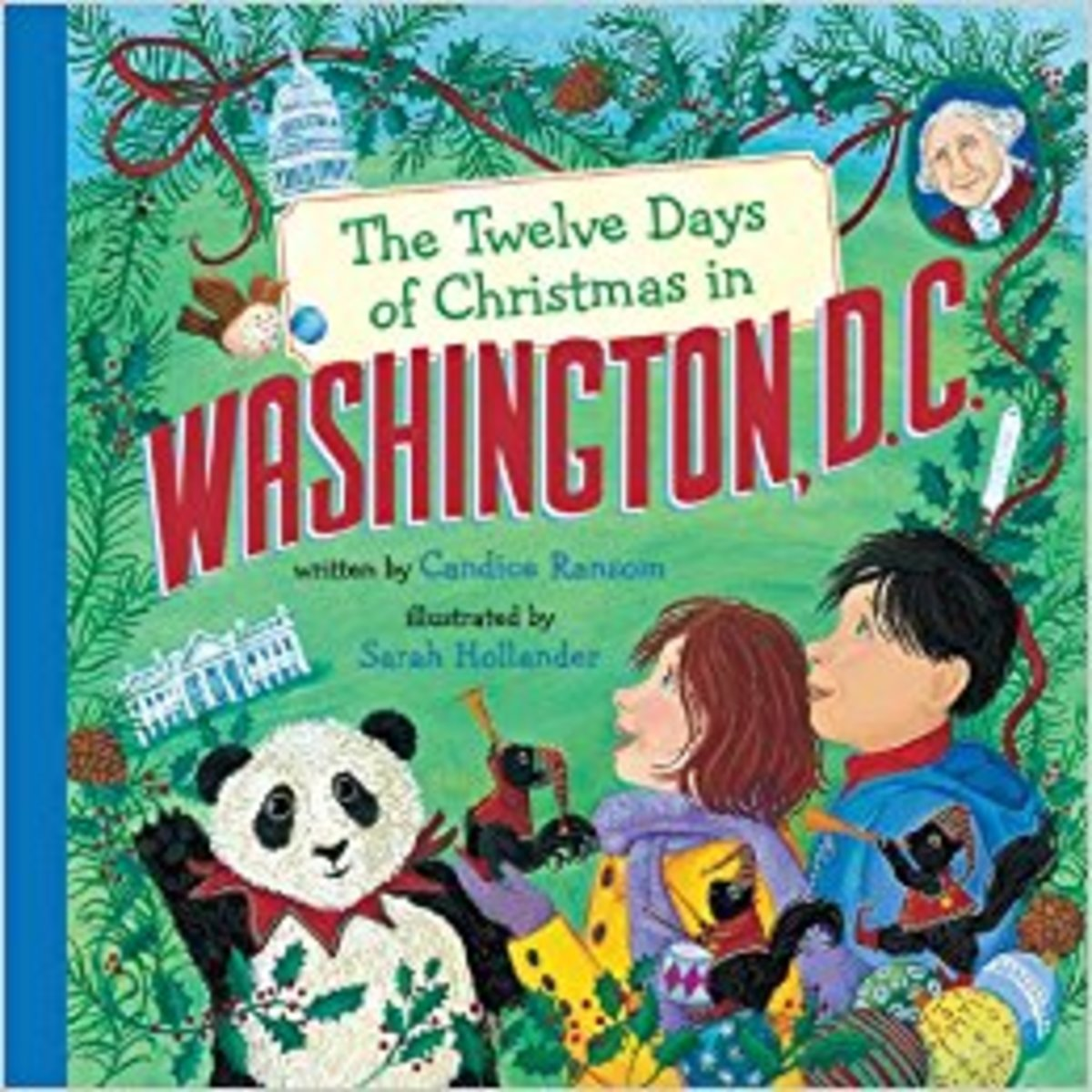 The Twelve Days of Christmas in Washington, D.C. by Candice Ransom