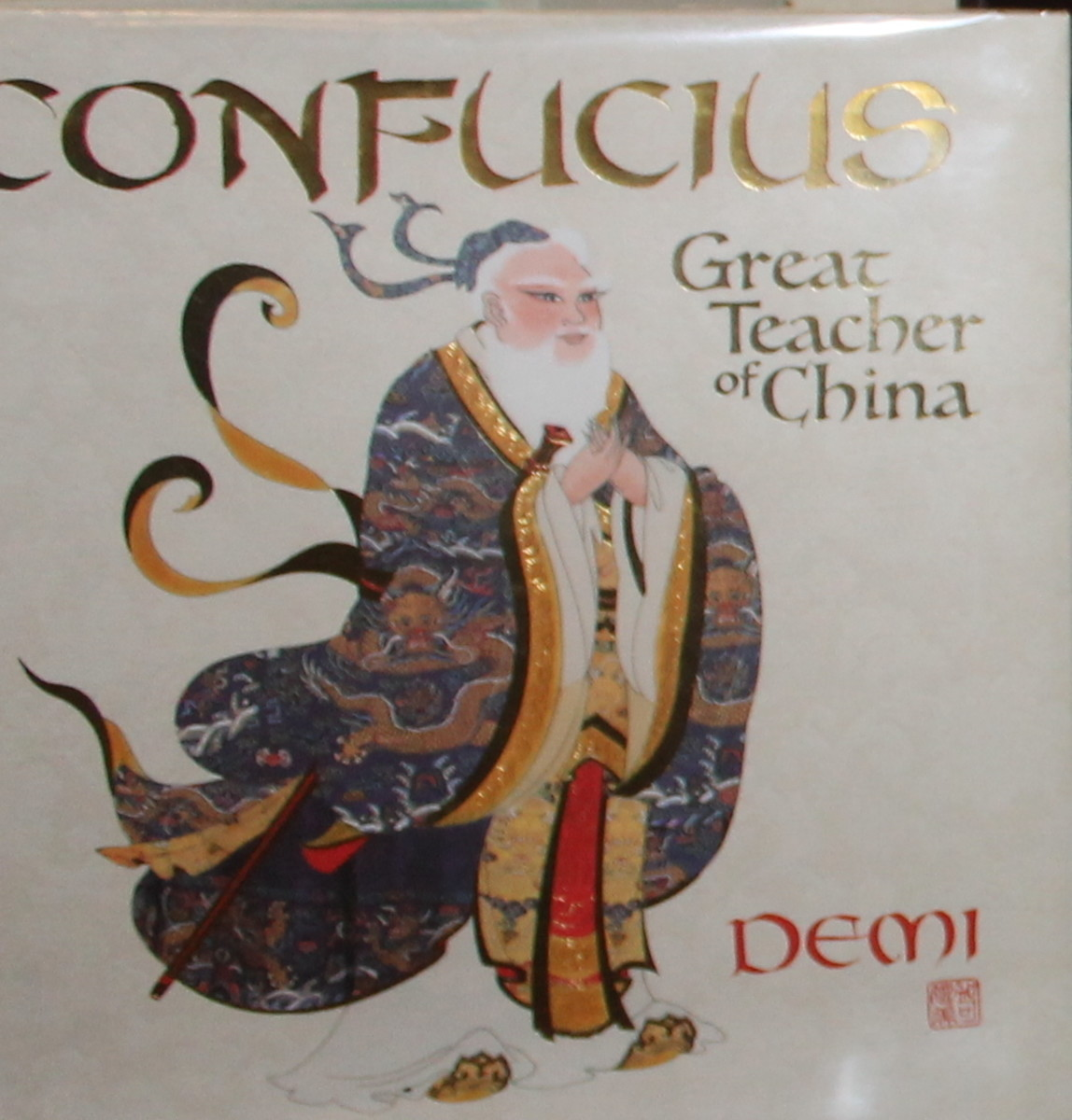 Confucius: Great Teacher of China by  Demi