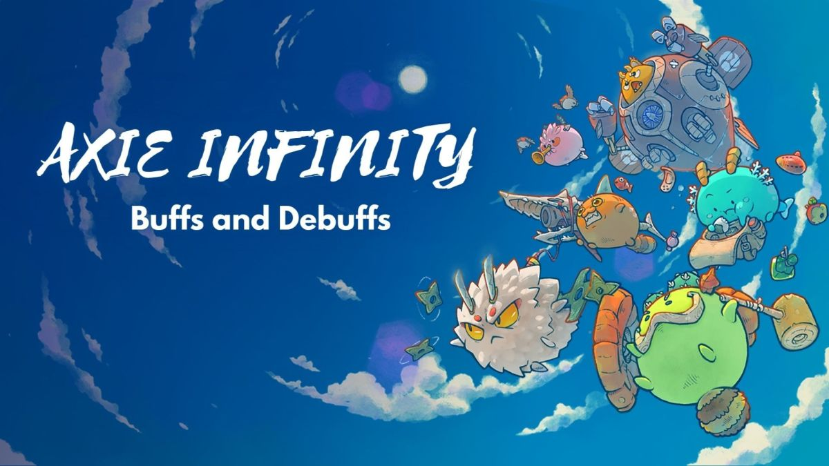 """Complete List of Buffs and Debuffs in """"Axie Infinity"""""""
