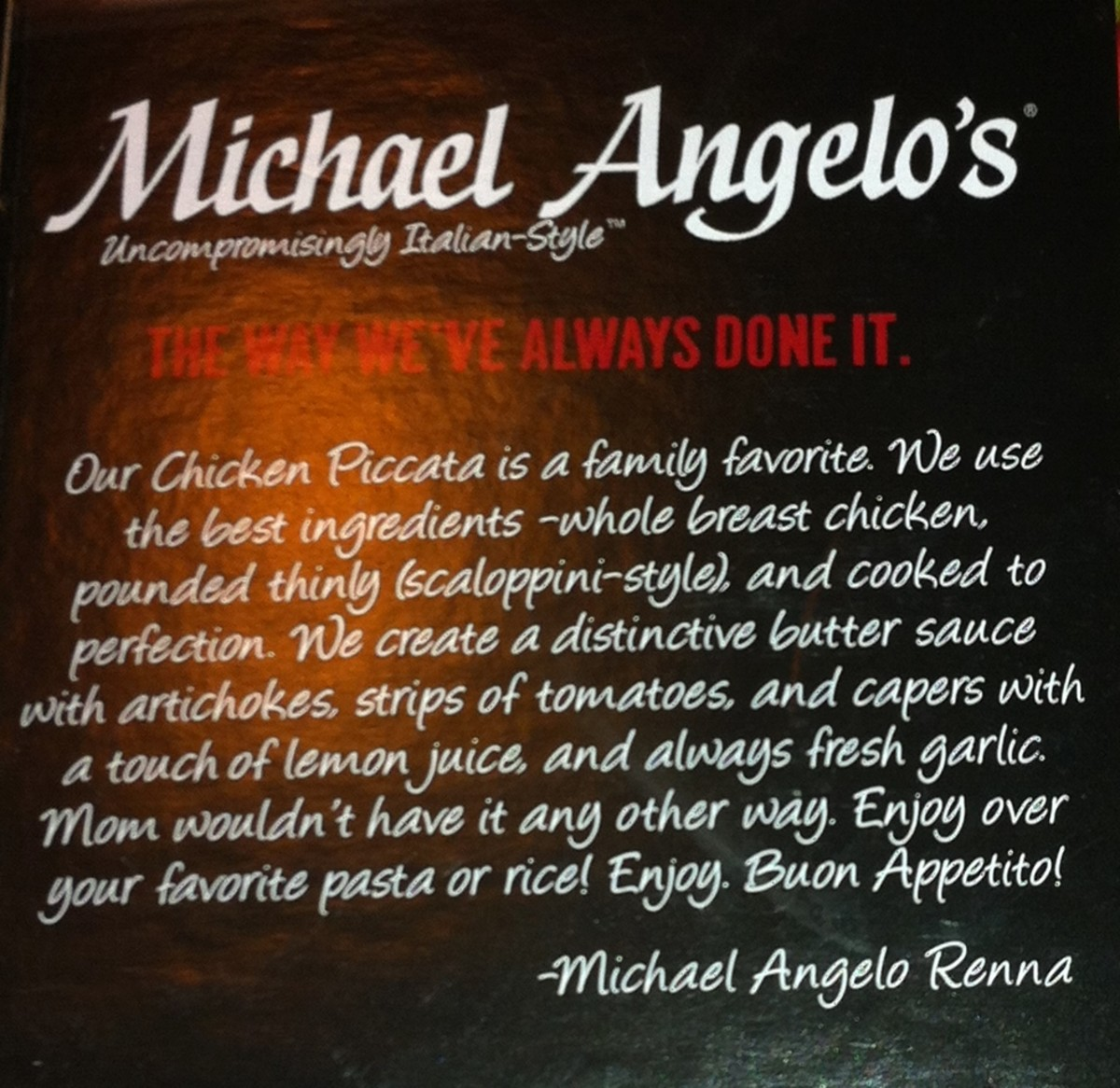 Michael Angelo's Description of the Chicken Piccata Entrée.