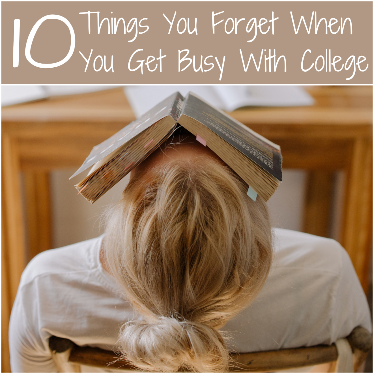 Don't forget these ten things when classes are in session!