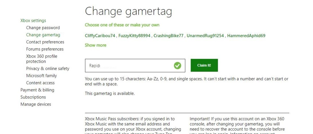 "If the gamertag you enter is available, the green Check Availability button will change to read Claim It! Click the ""Claim It!"" button if you want to claim the gamertag."