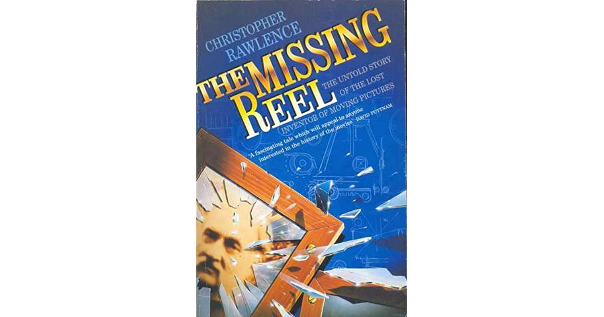 """Book """"The Missing Reel"""""""