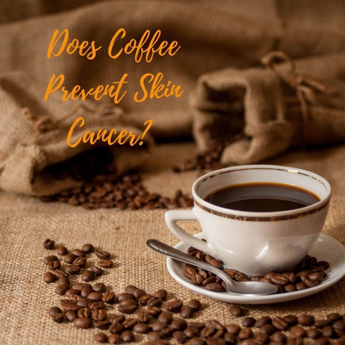 Does Coffee Prevent Skin Cancer?