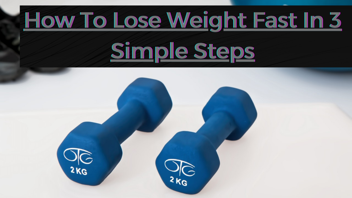 how-to-lose-weight-in-3-steps