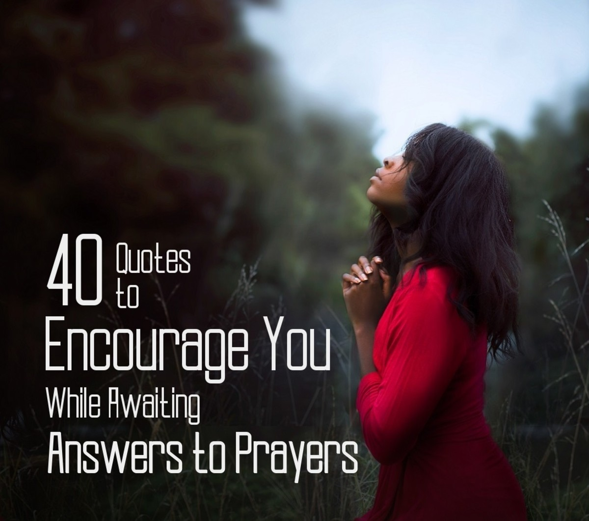 Be encouraged while you await answers to prayers.