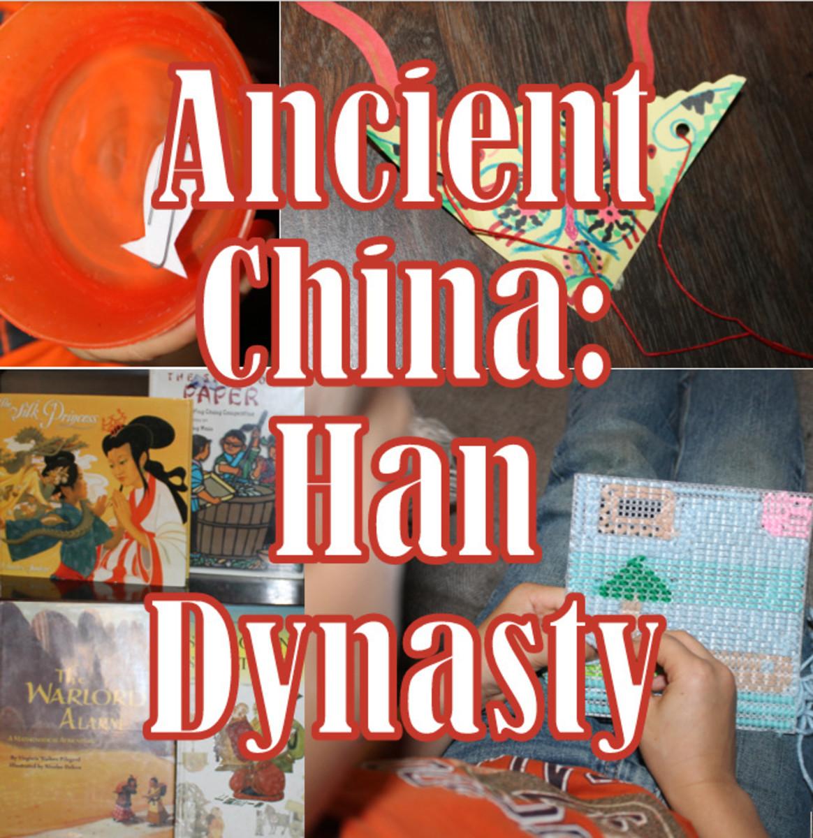 Ancient China Lesson Plan: Han Dynasty
