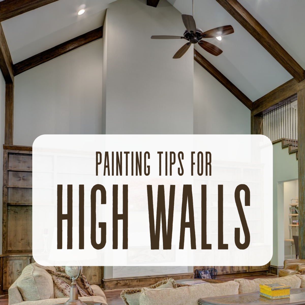 Get advice from a professional painter on how to successfully paint high walls in your home.