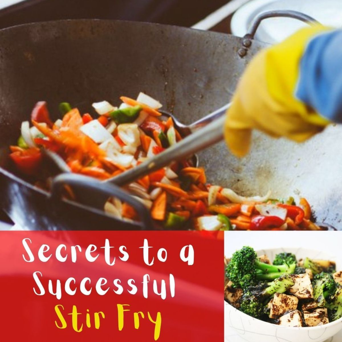 Secrets to a Successful Stir Fry