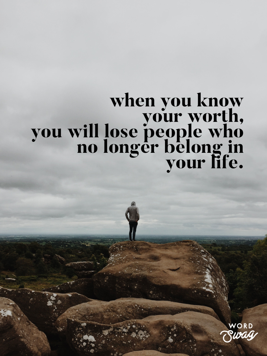 you-will-lose-people-in-your-life-when-you-know-your-worth