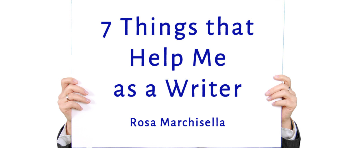 7 Things that Help Me as a Writer