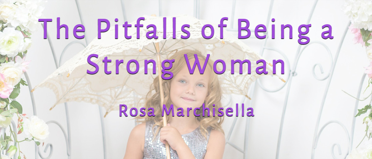 The Pitfalls of Being a Strong Woman