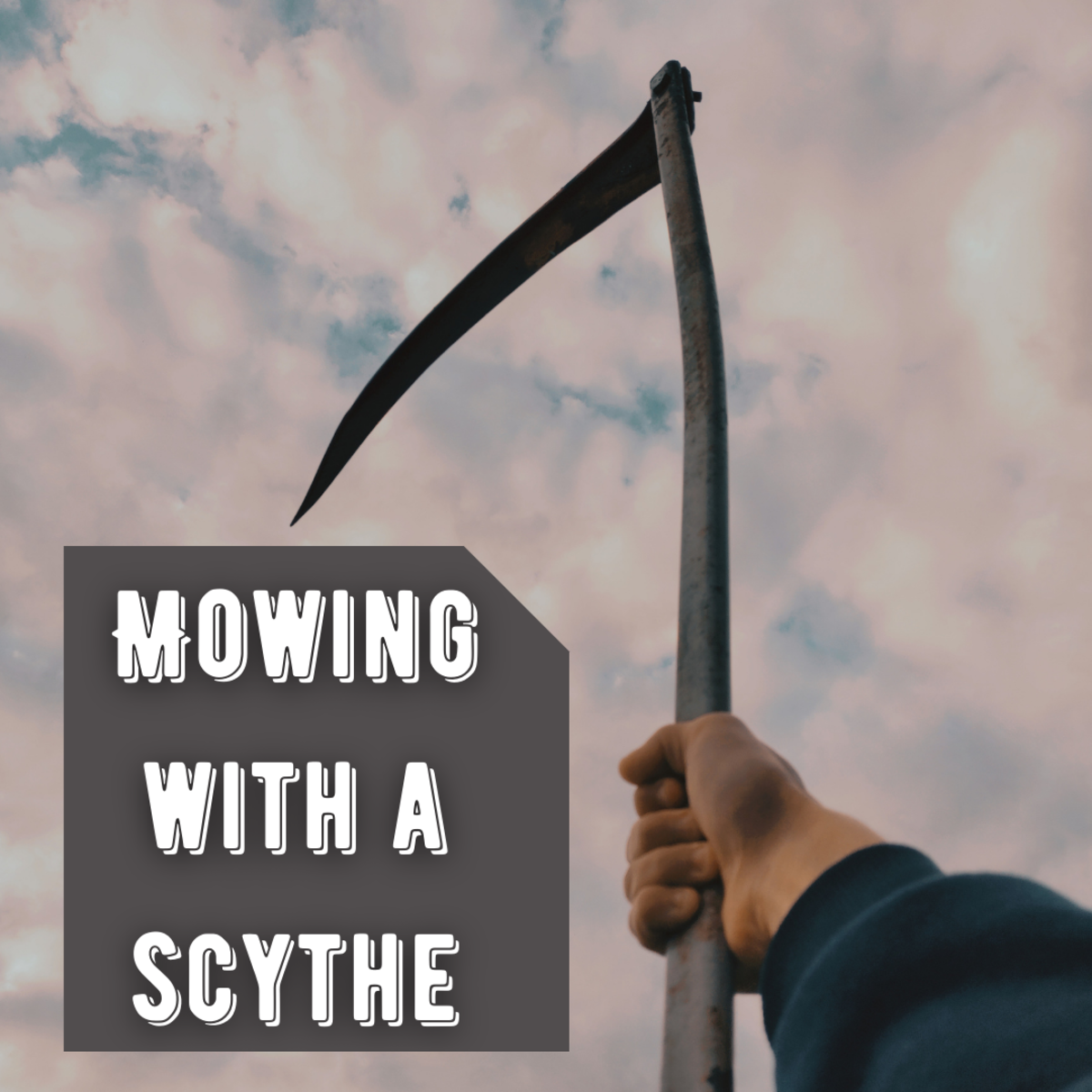 Learn how to mow with a scythe, as well as additional scythe facts.