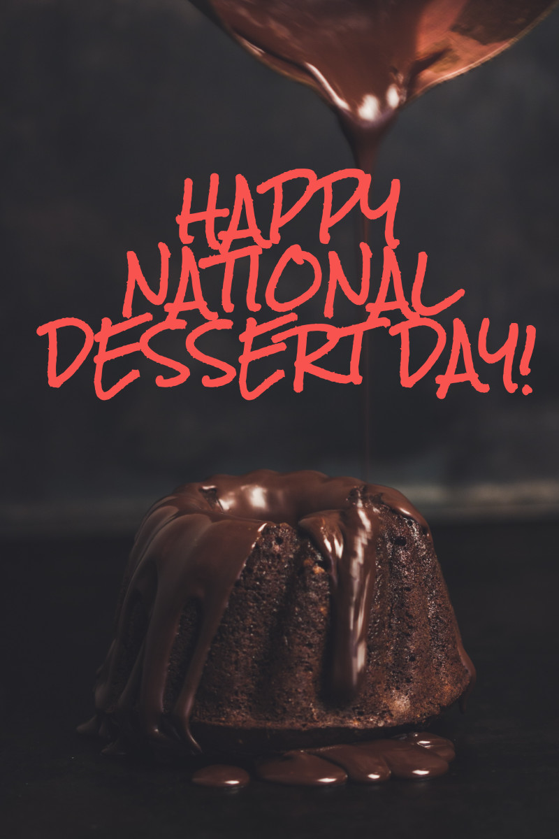 I absolutely love baking and eating sweets, and National Dessert Day is the perfect excuse to do both!