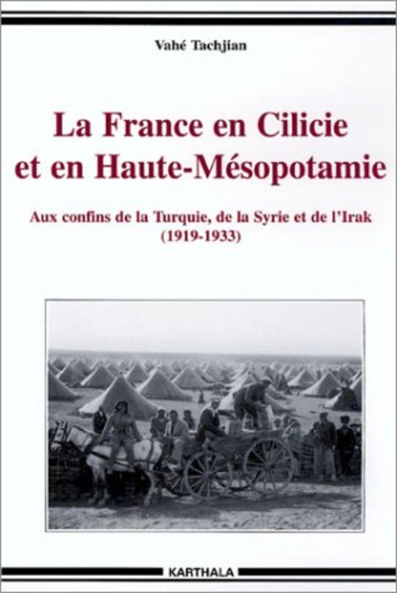 La France en Cilicie et en Haute-Mésopotamie Review