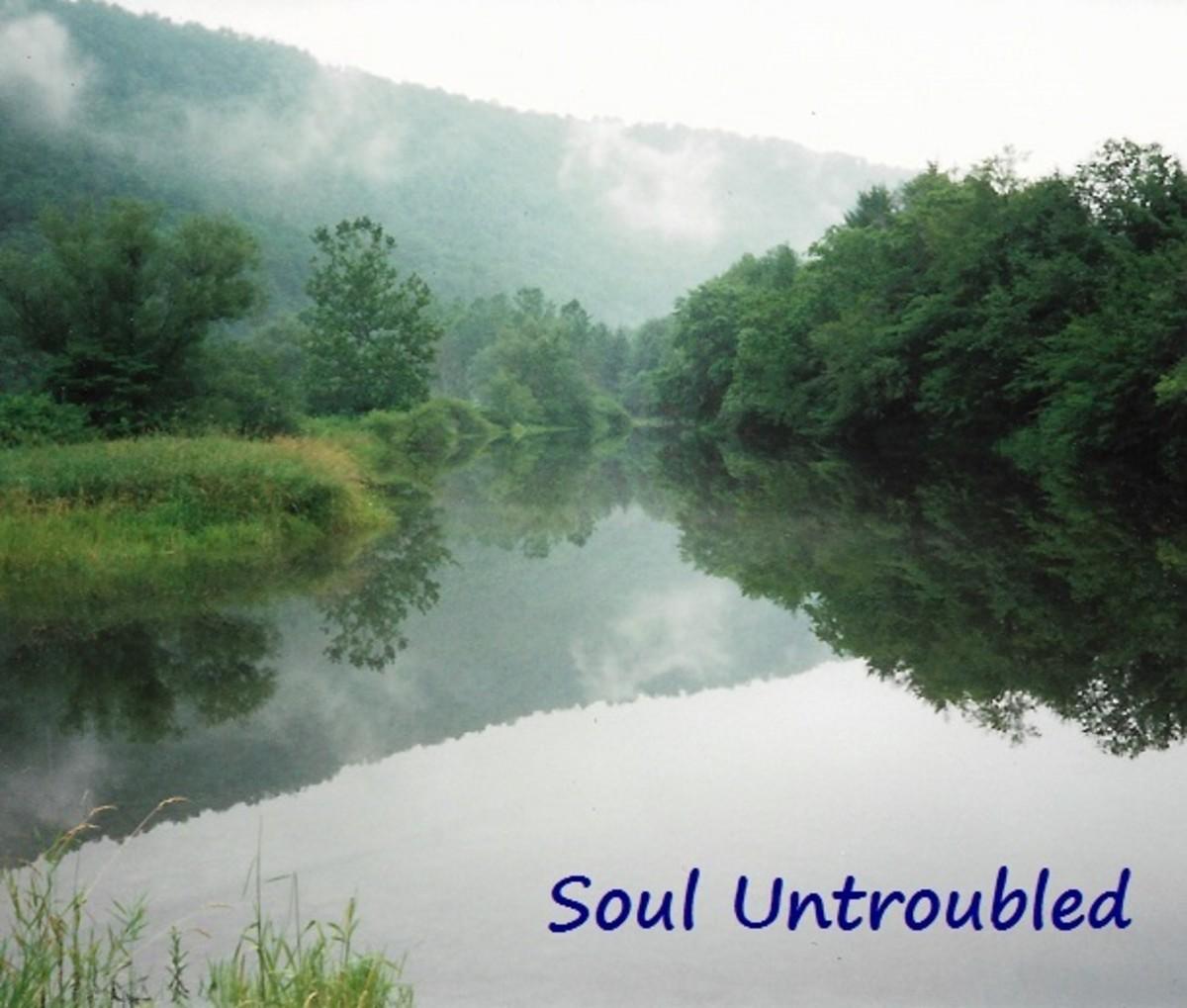 Soul Untroubled