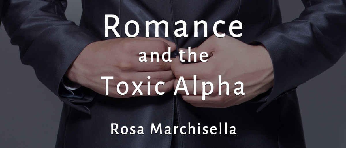 Romance and the Toxic Alpha