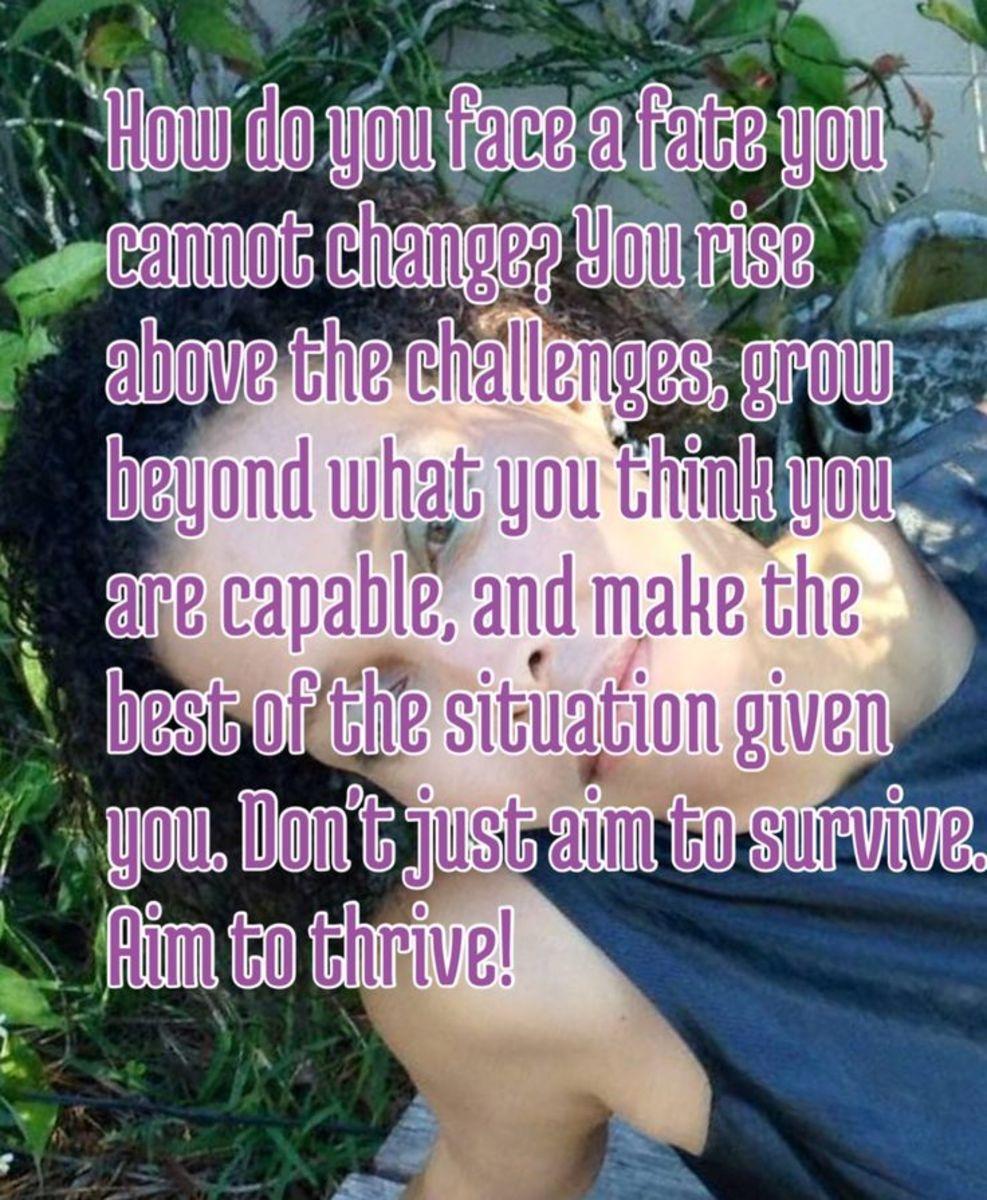 I choose to thrive!