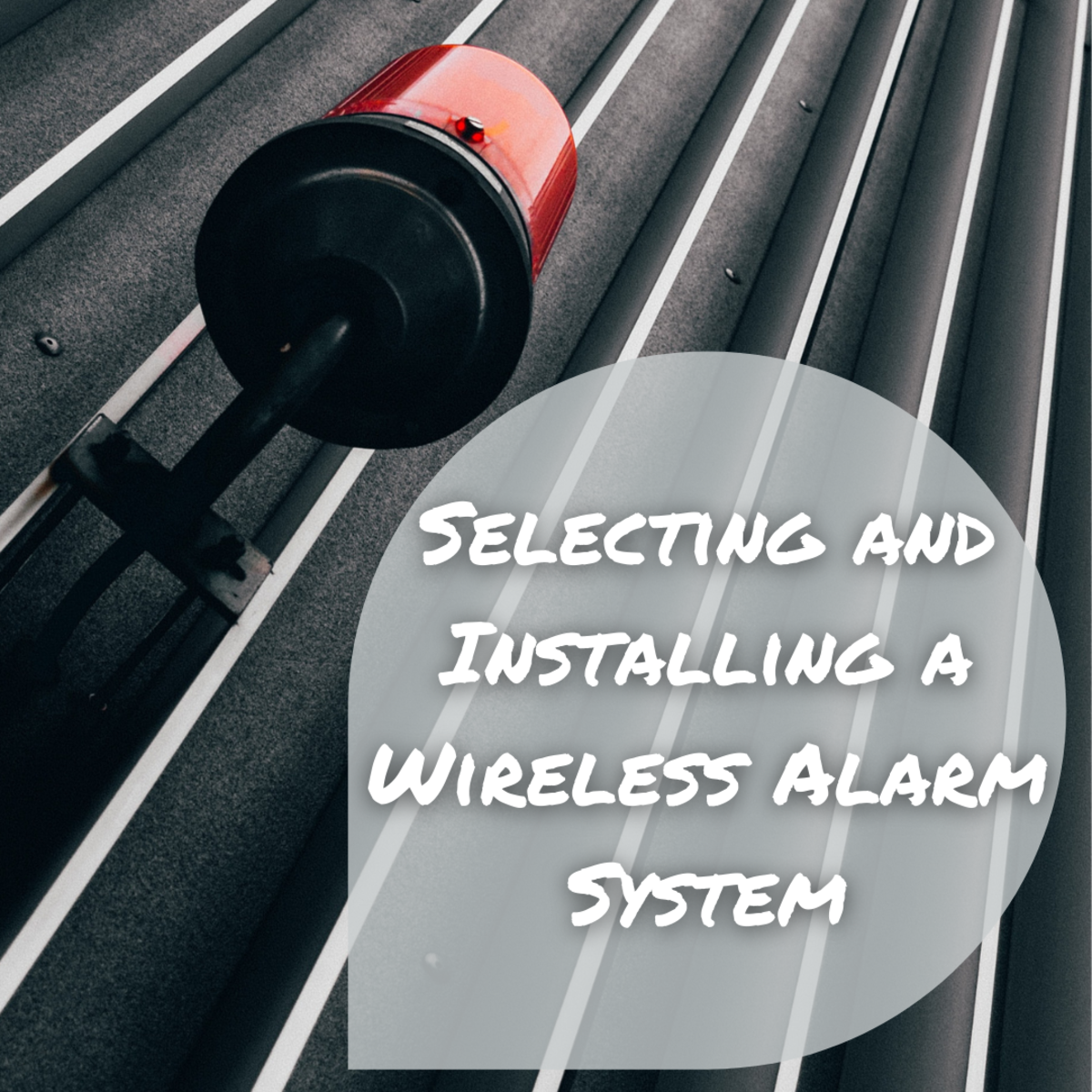 Learn how to select, install, and code the right wireless security system for you