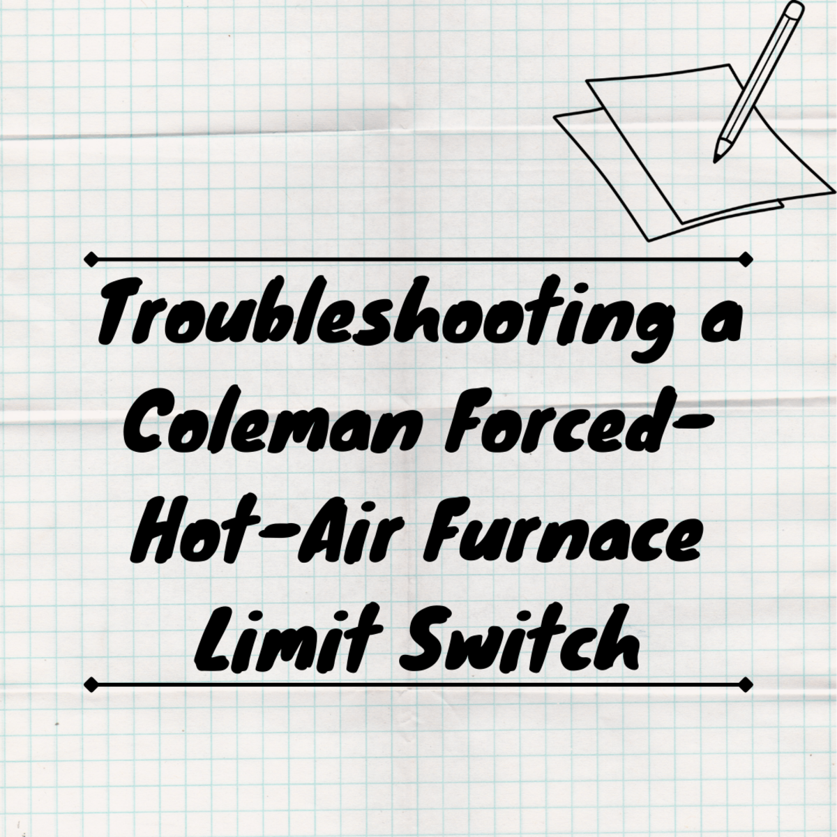 Coleman Furnace Troubleshooting (With Photos)