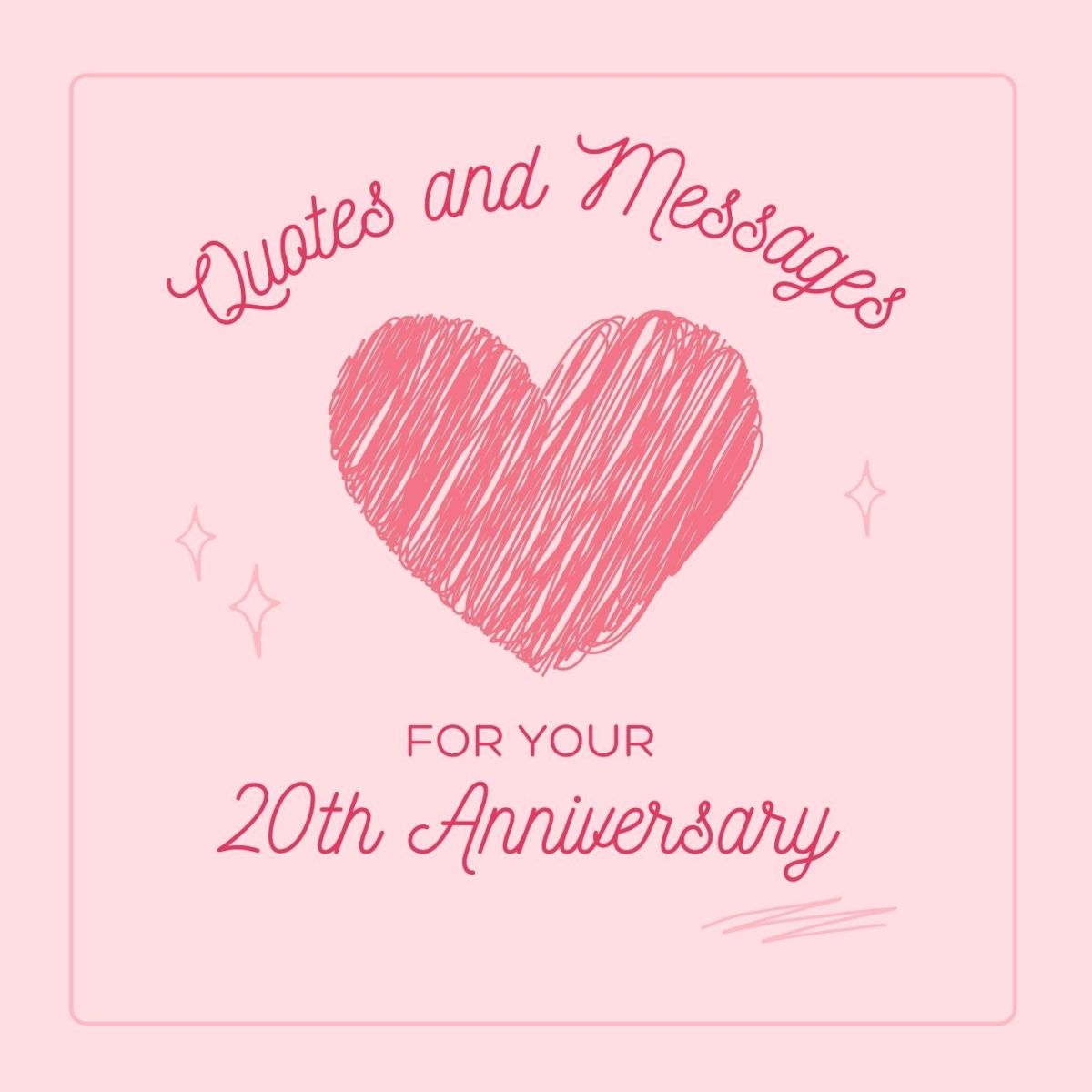 20th Anniversary: Wishes, Quotes, and Greeting Card Messages