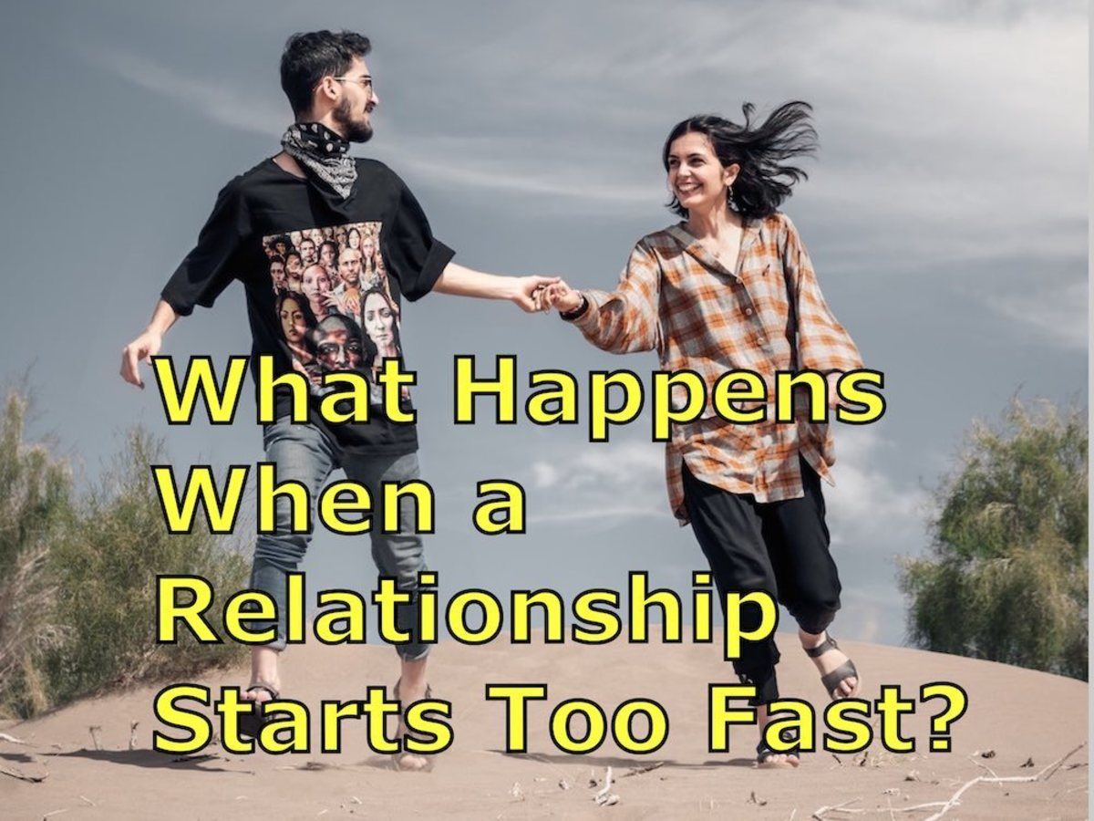 What Happens When a Relationship Starts Too Fast?