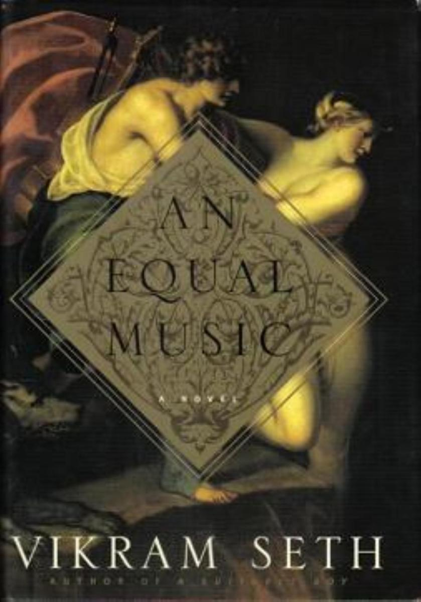 Book Reviews: 'An Equal Music' by Vikram Seth, One of the Great Books of the Last Decade of the 20th Century