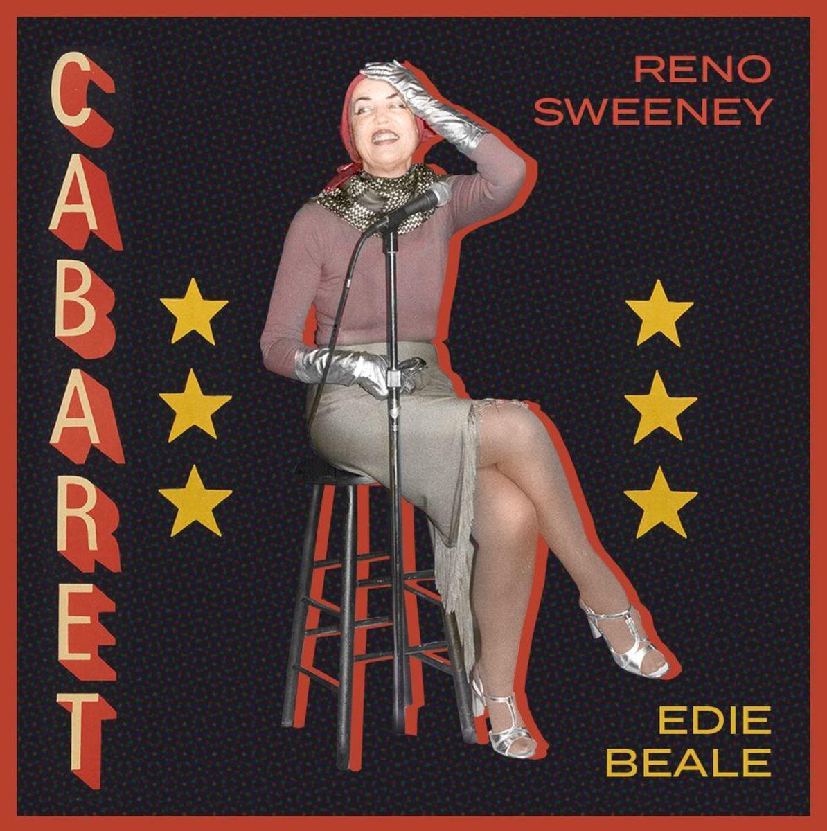 Edie Beale, Reno Sweeney Cabaret