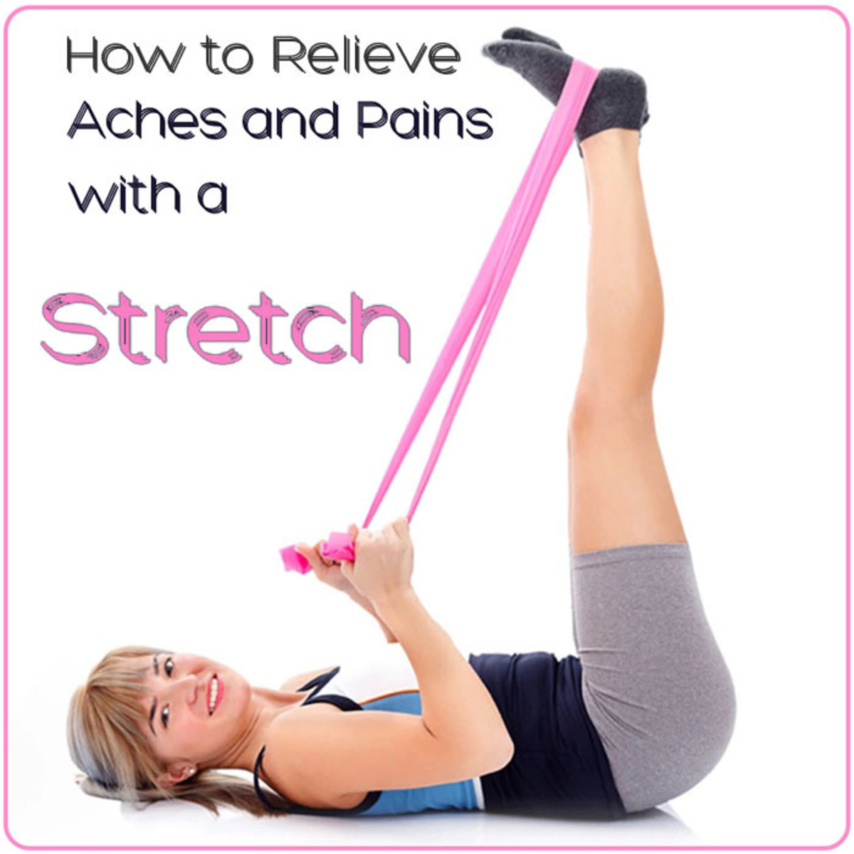 no-more-aches-and-pains-with-improved-flexibility
