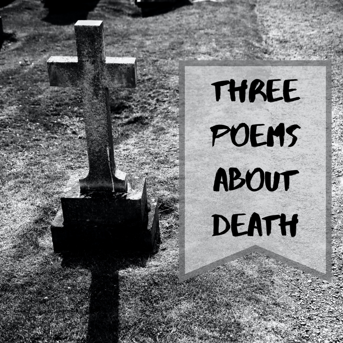 Read and learn about three poems that share the theme of death.