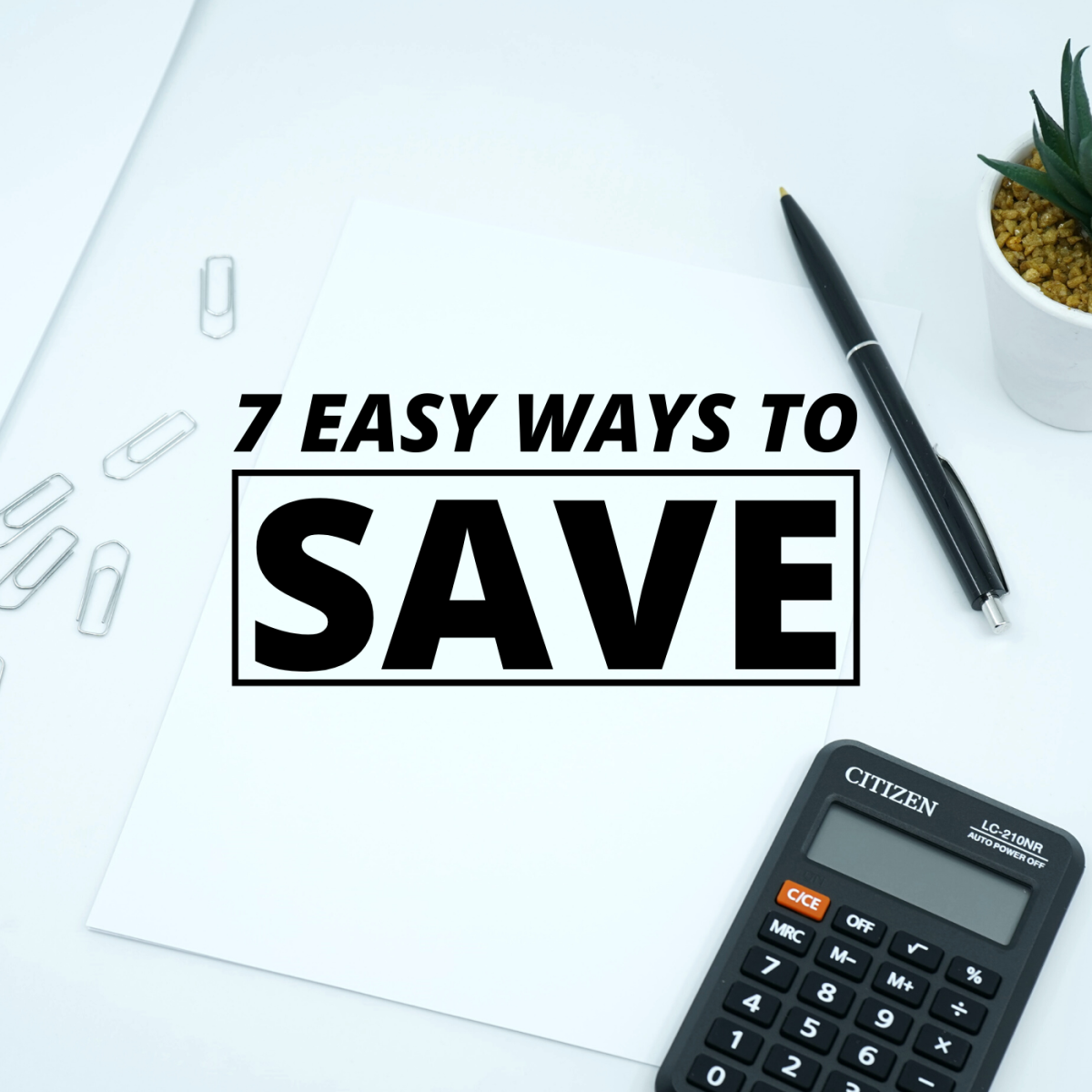 When it's easy to spend and hard to save, make these simple changes for the sake of your finances.
