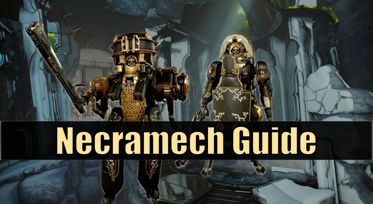 Necramech guide.
