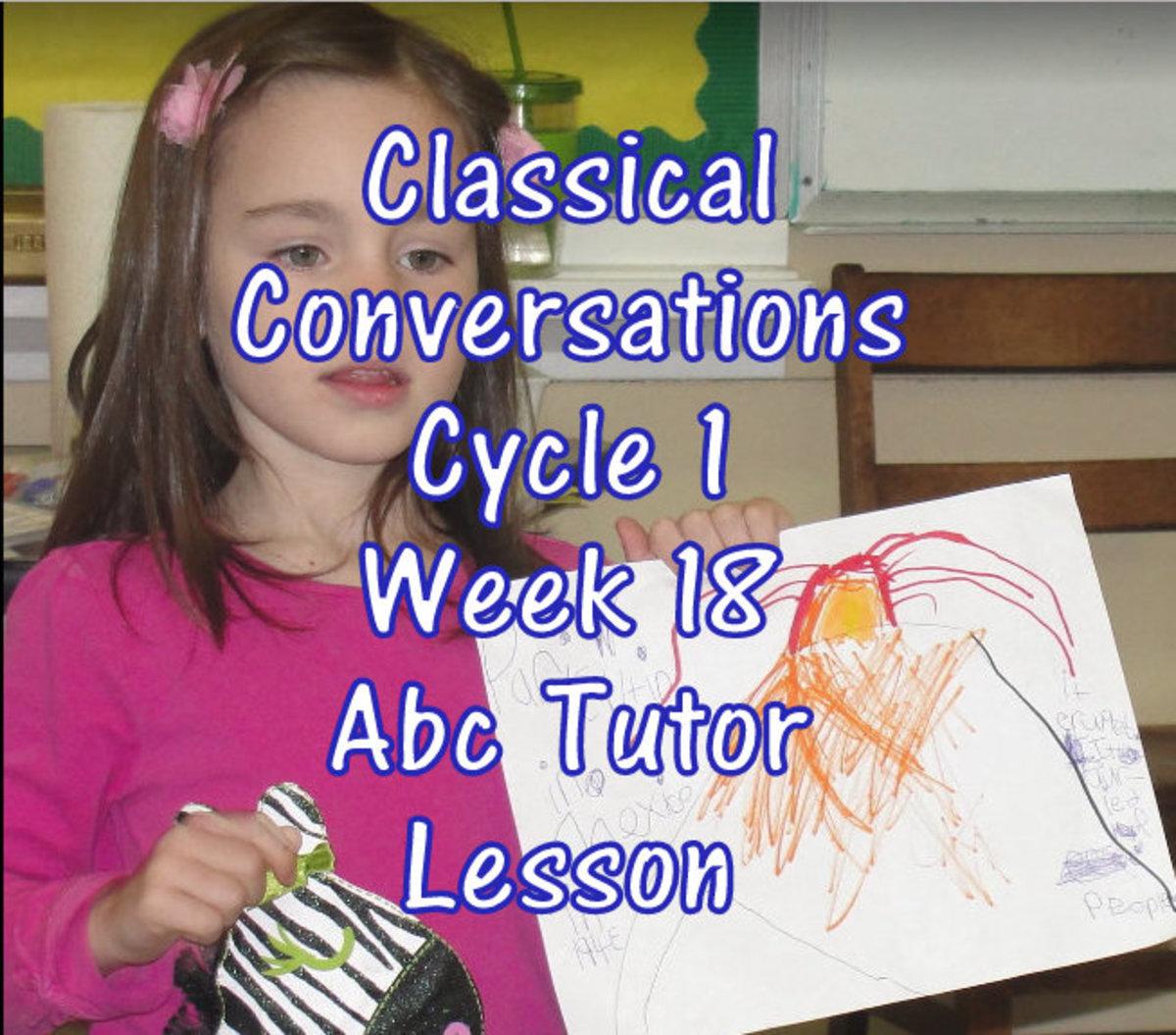 Classical Conversations Cycle 1 Week 18 Abc Tutor Plan